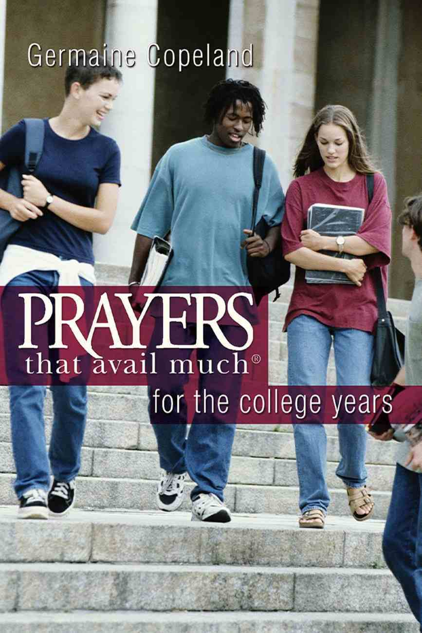 Prayers That Avail Much For the College Years (Prayers That Avail Much Series) eBook