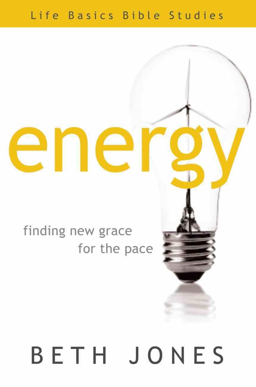 Energy (Life Basics Bible Studies Series) Paperback