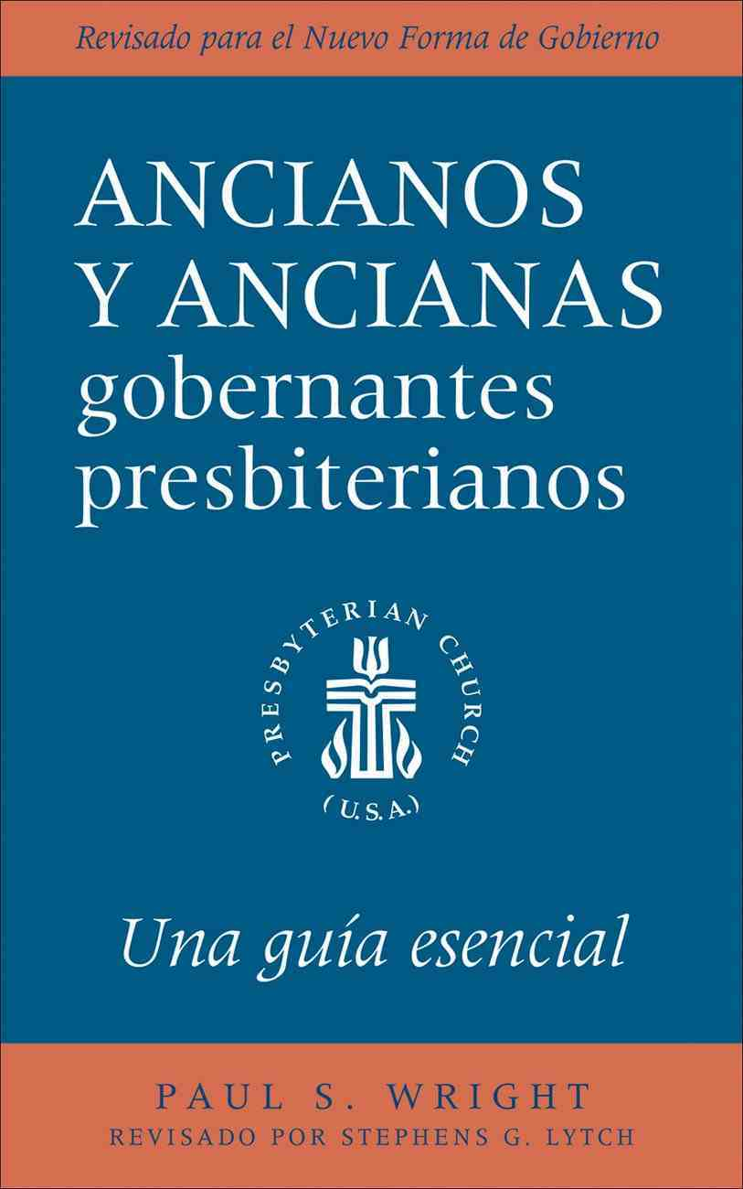 The Presbyterian Ruling Elder, Spanish Edition eBook
