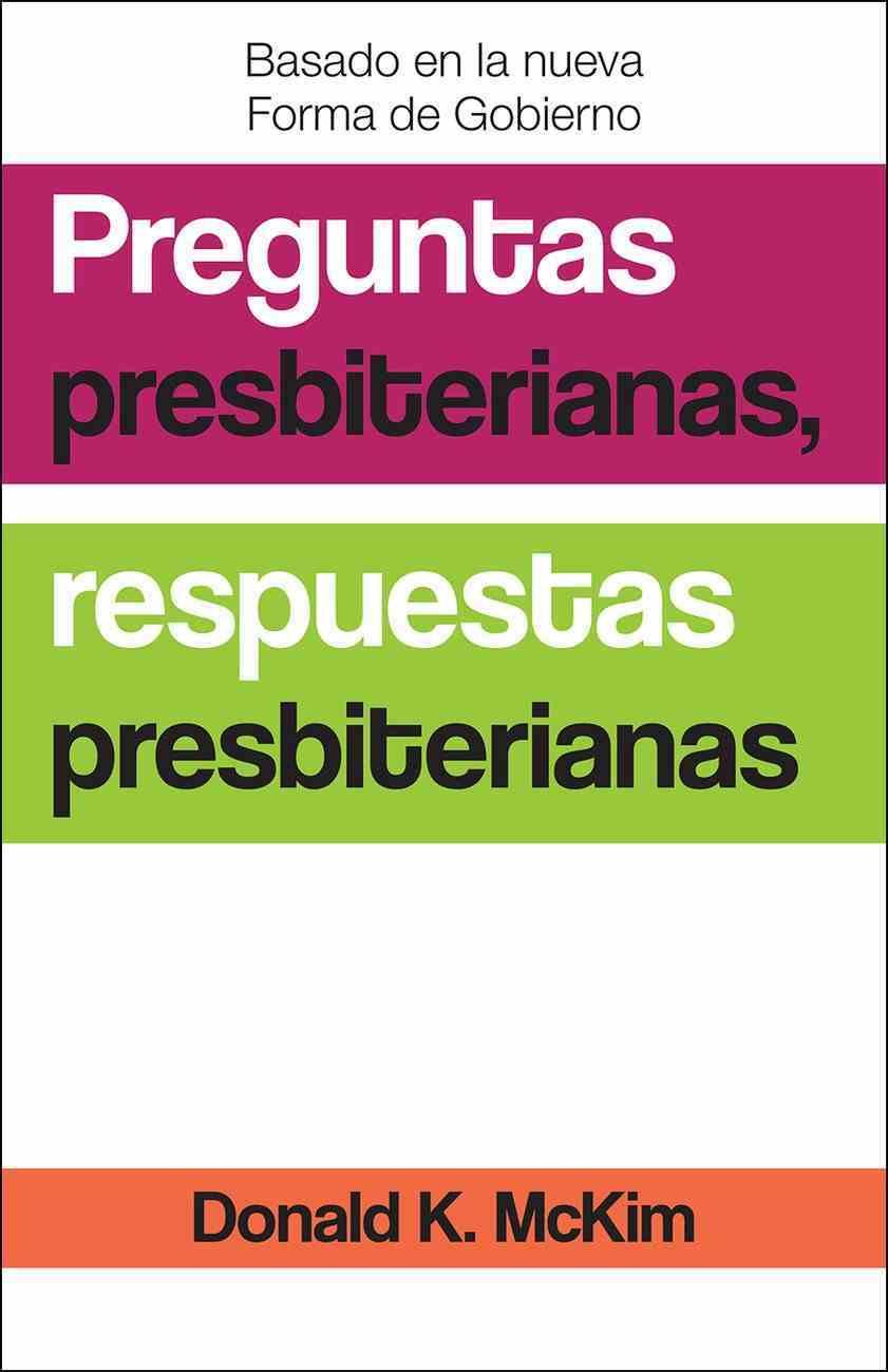 Presbyterian Questions, Presbyterian Answers, Spanish Edition eBook