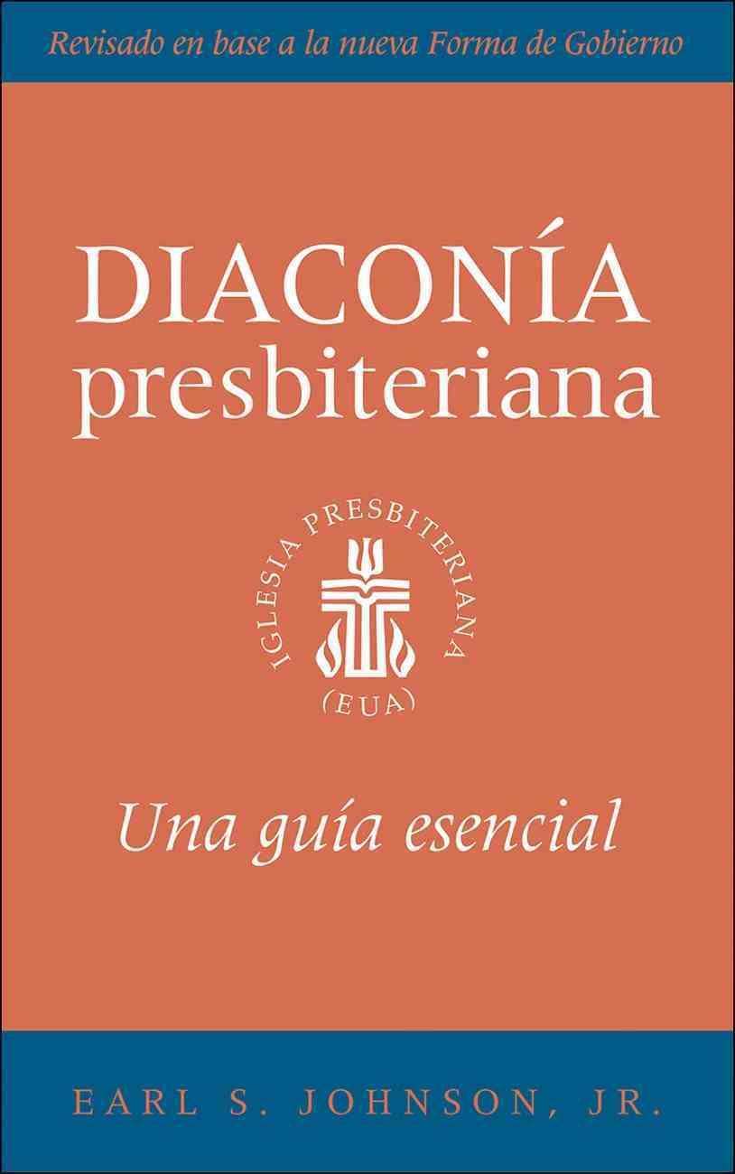 The Presbyterian Deacon, Spanish Edition eBook