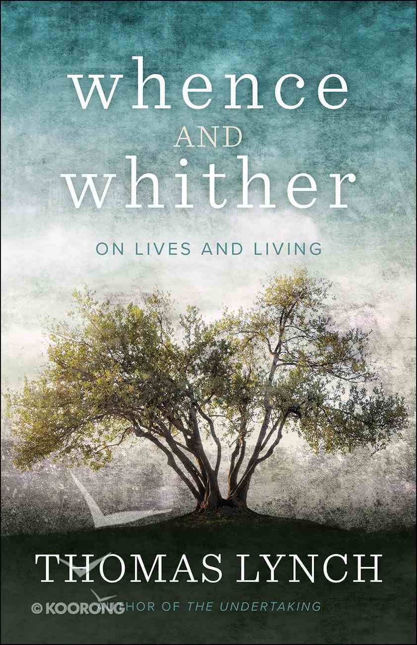Whence and Whither eBook