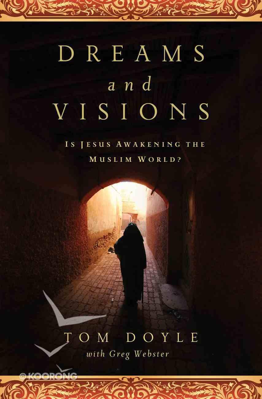 Dreams and Visions: Is Jesus Awakening the Muslim World? (Unabridged, 6 Cds) CD