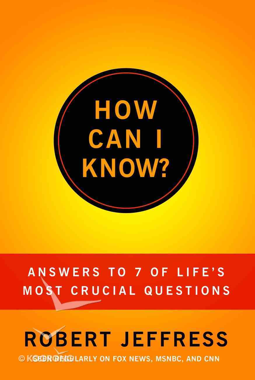 How Can I Know? (Unabridged, 7 Cds) CD