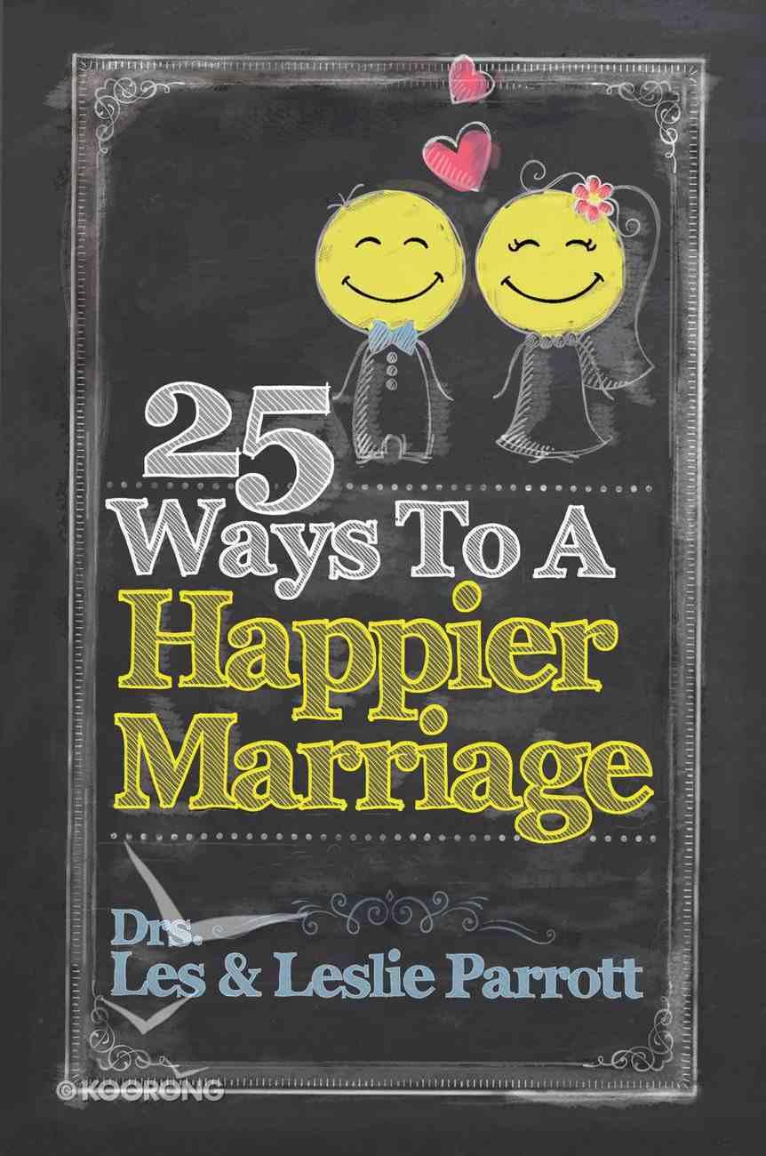 25 Ways to a Happier Marriage eBook