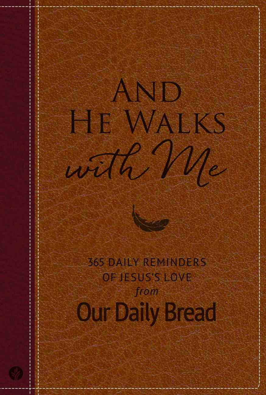 And He Walks With Me (Our Daily Bread Series) eBook