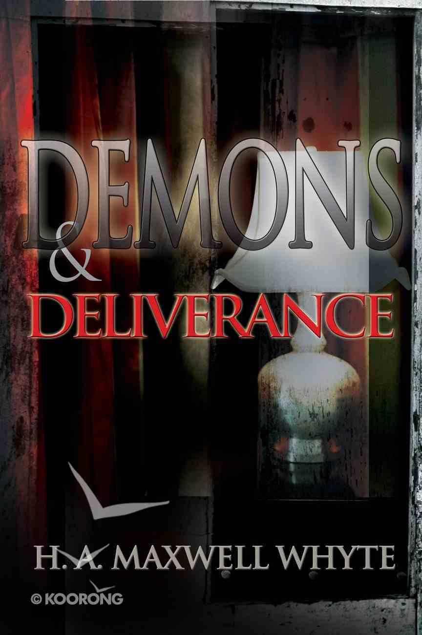 Demons & Deliverance eBook