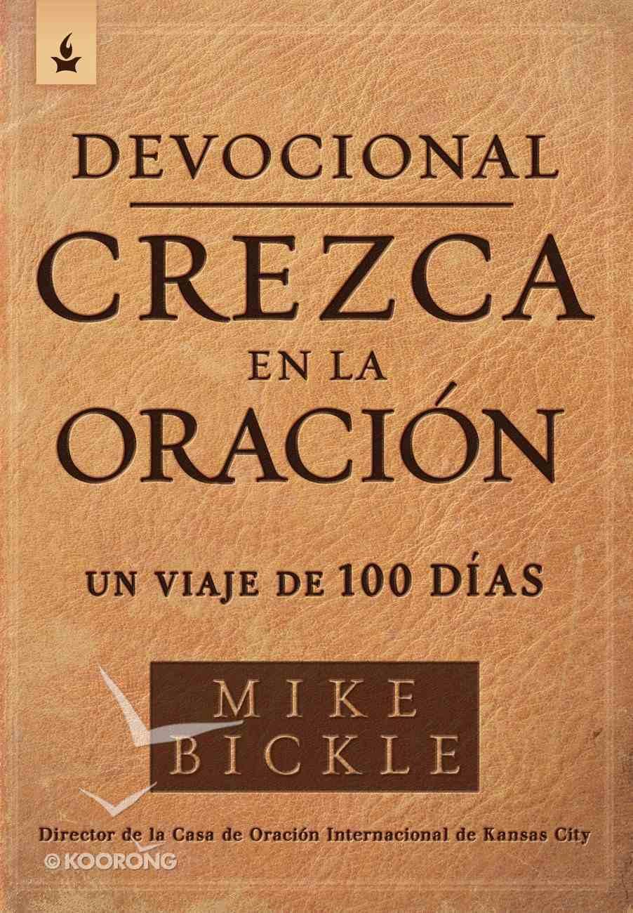 Devocional Crezca En La Oracin / Growing in Prayer Devotional eBook