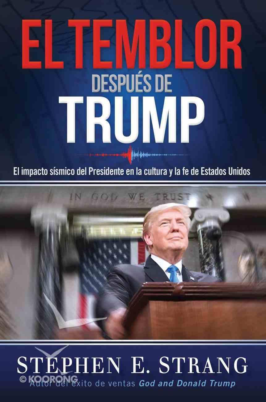 El Temblor Despus De Trump / Trump Aftershock eBook