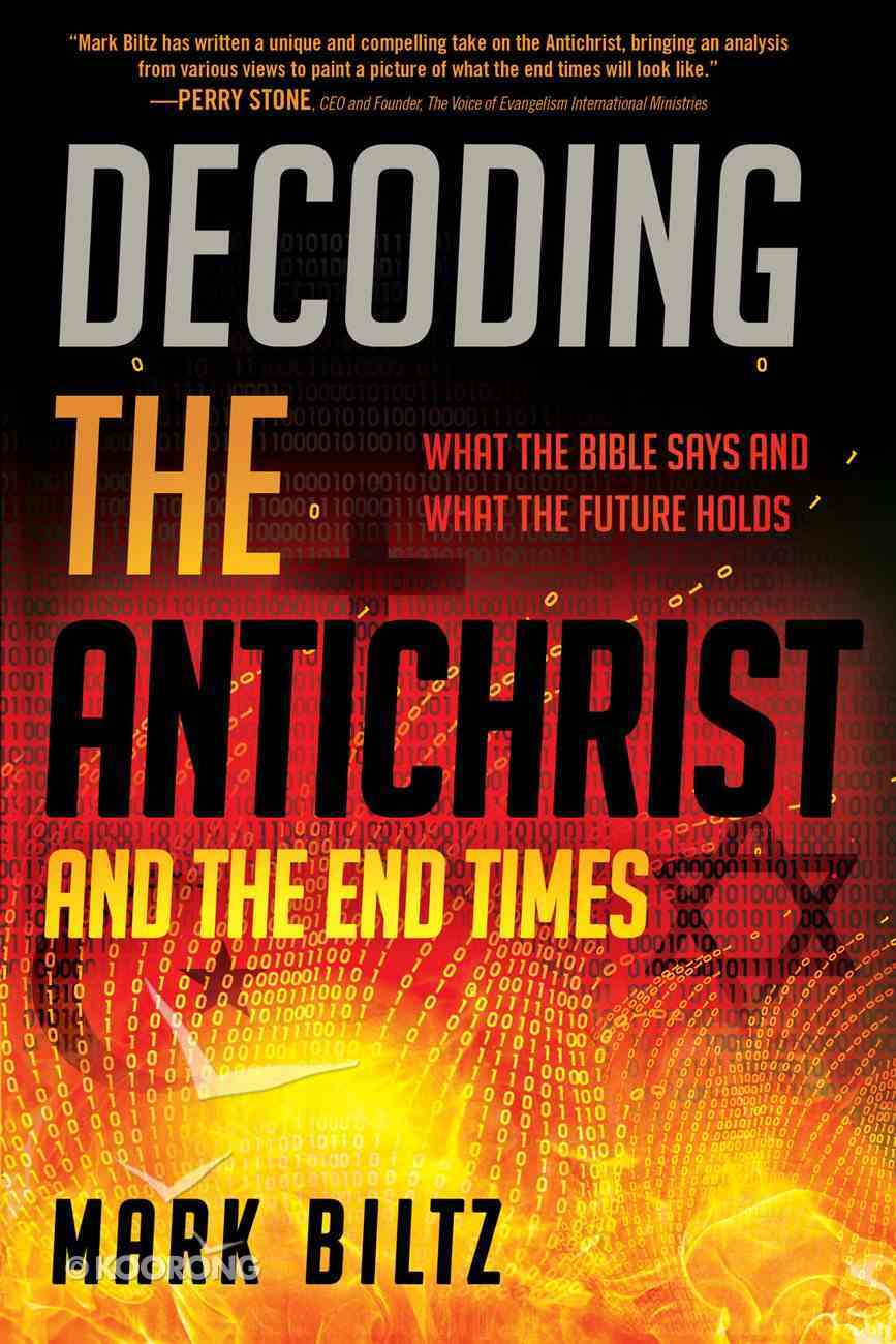 Decoding the Antichrist and the End Times eBook