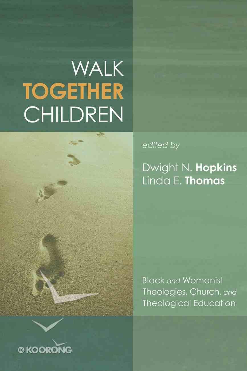 Walk Together Children eBook