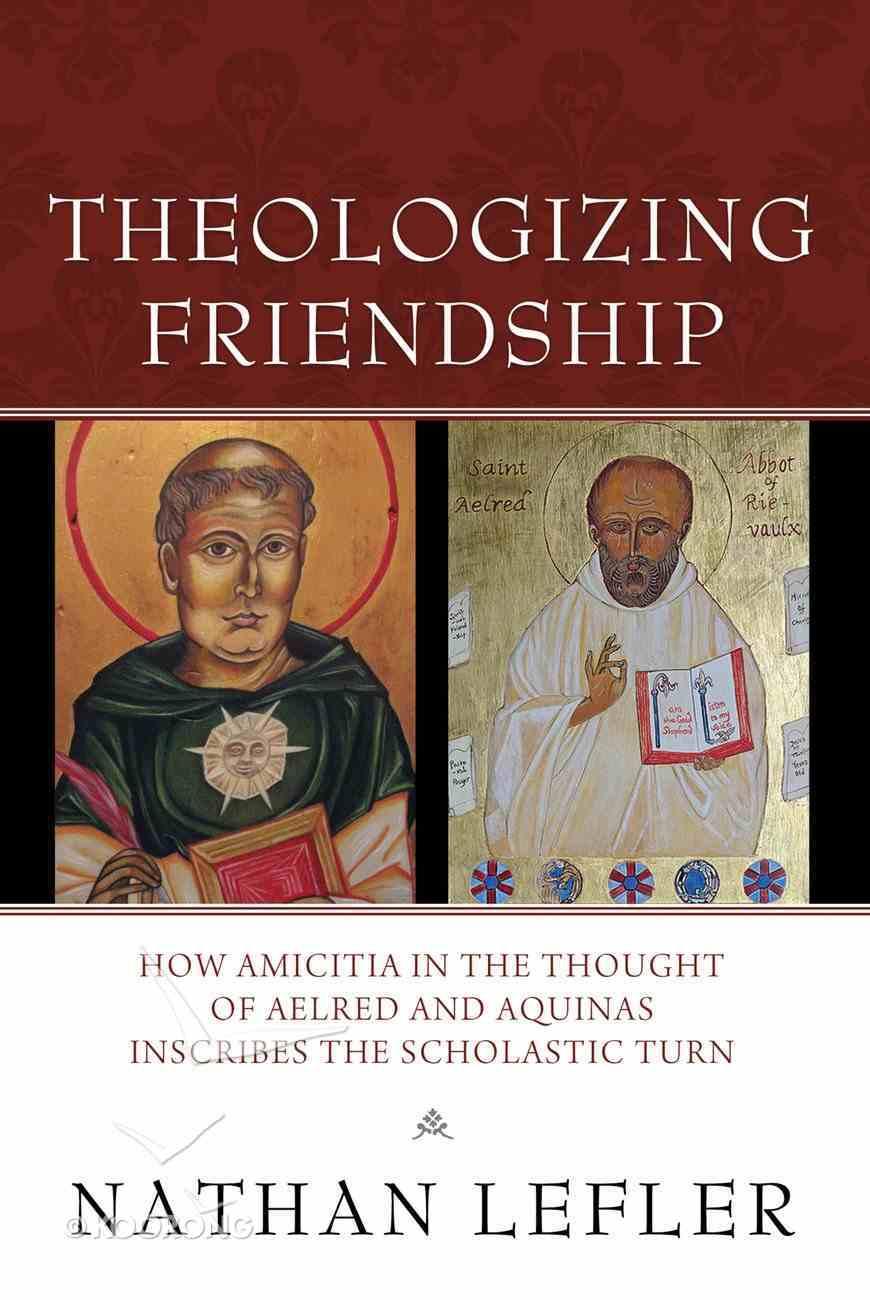 Theologizing Friendship eBook