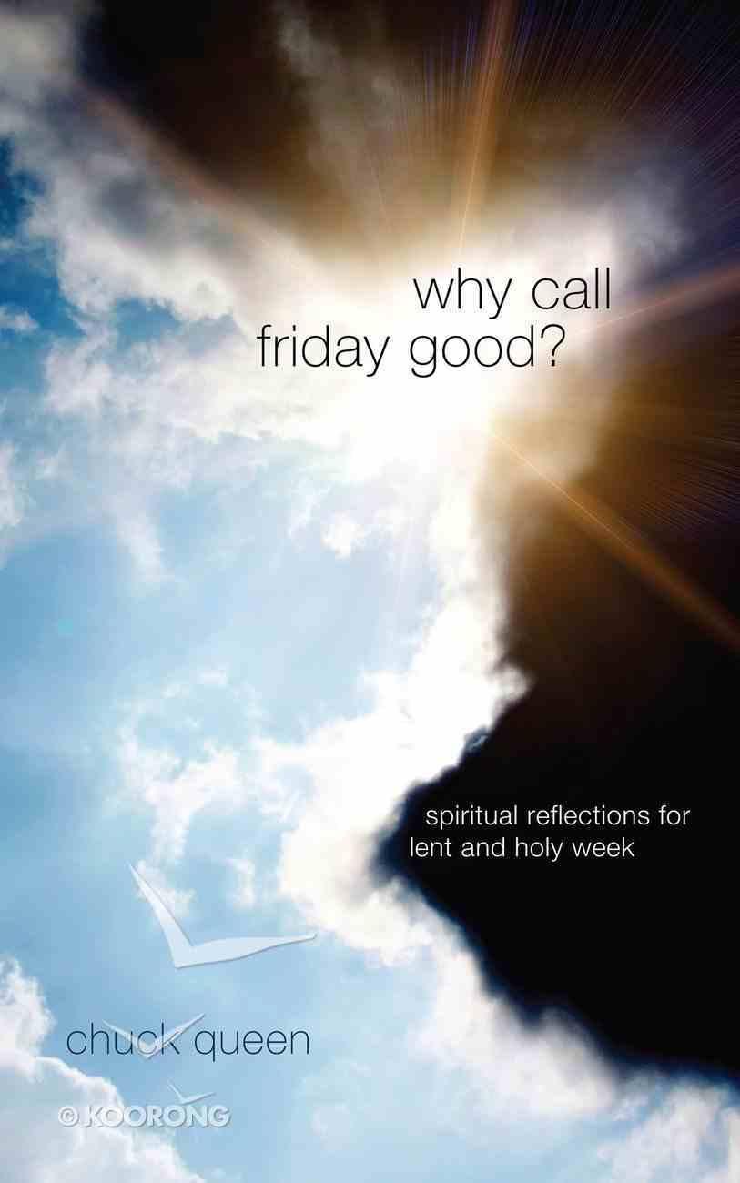 Why Call Friday Good? eBook