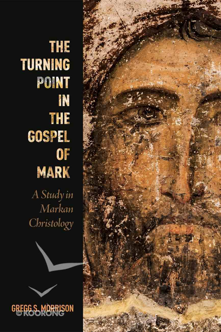 The Turning Point in the Gospel of Mark eBook
