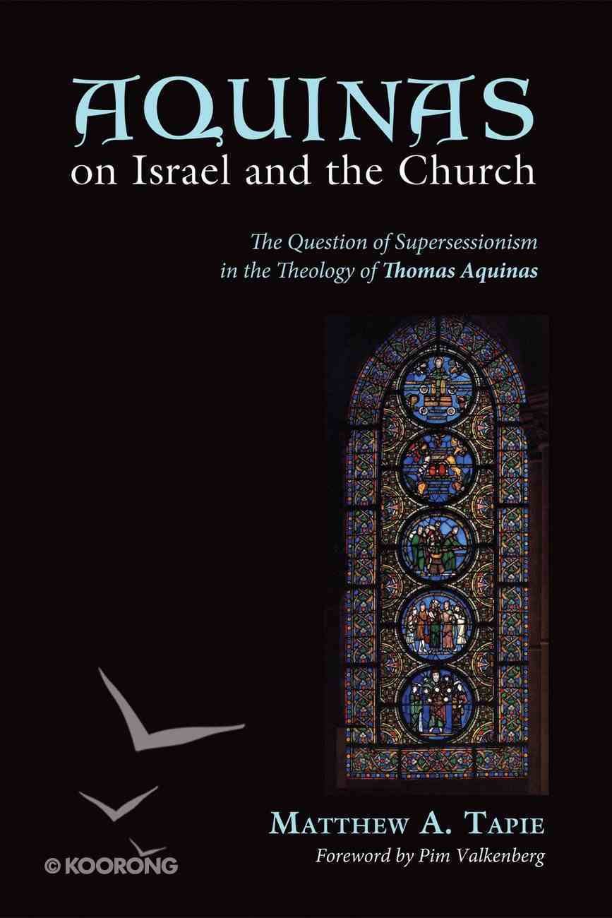 Aquinas on Israel and the Church eBook