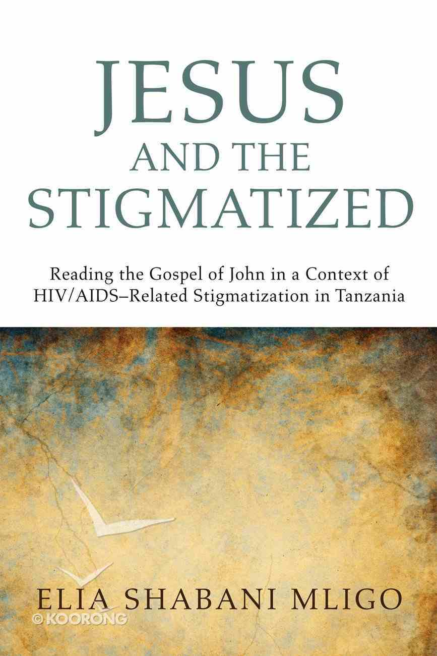 Jesus and the Stigmatized eBook