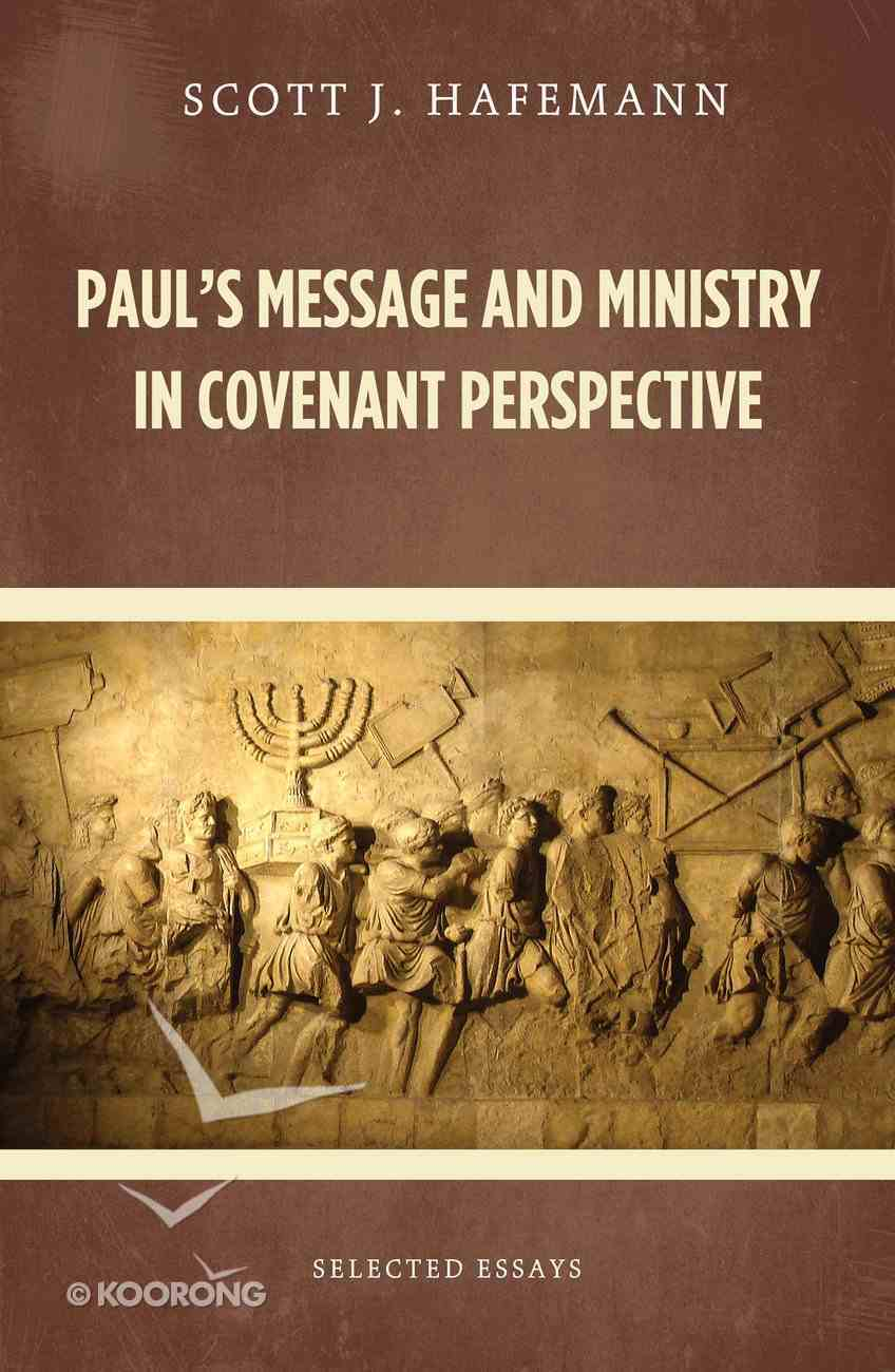 Paul's Message and Ministry in Covenant Perspective eBook