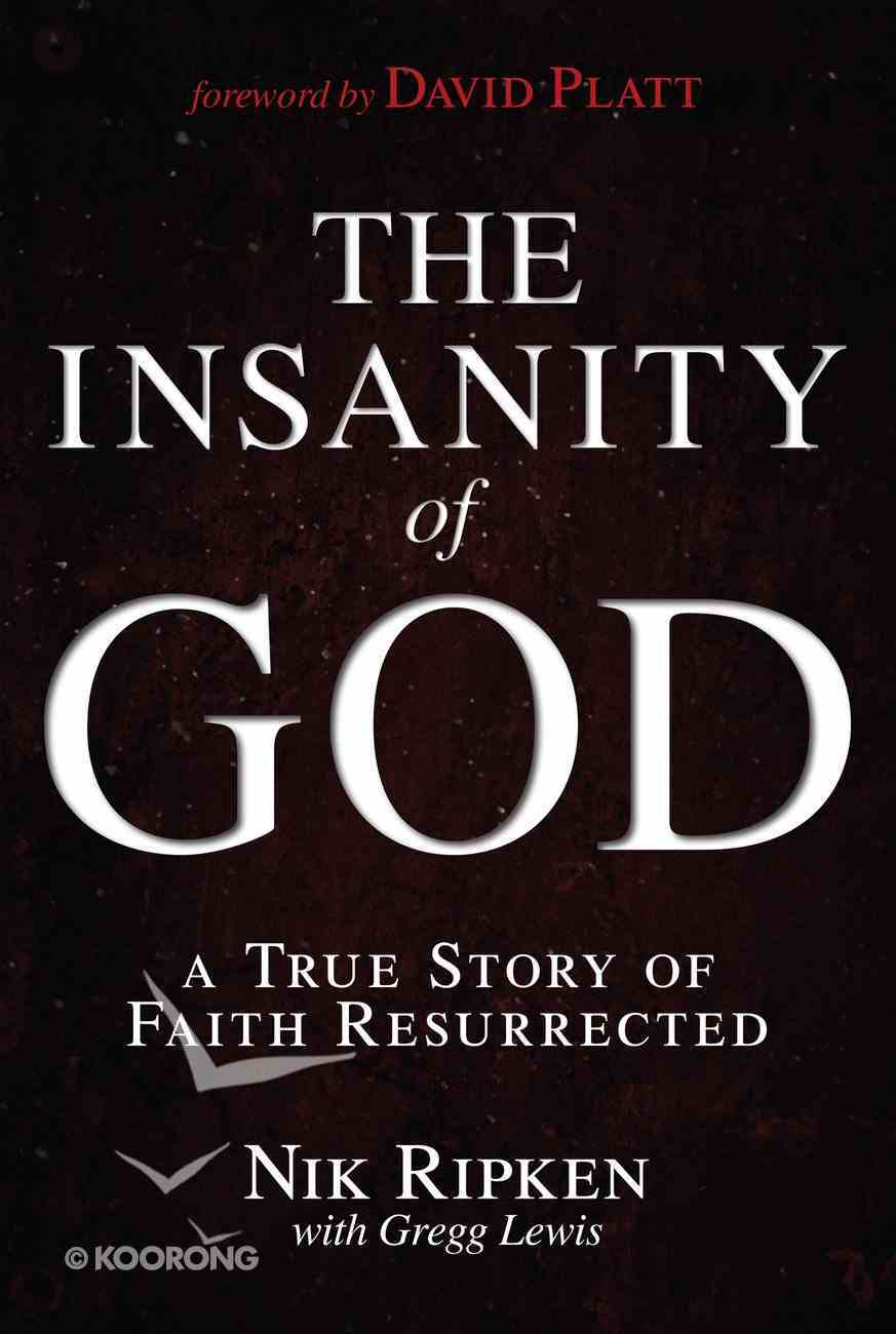 The Insanity of God (Unabridged, 8 Cds) CD