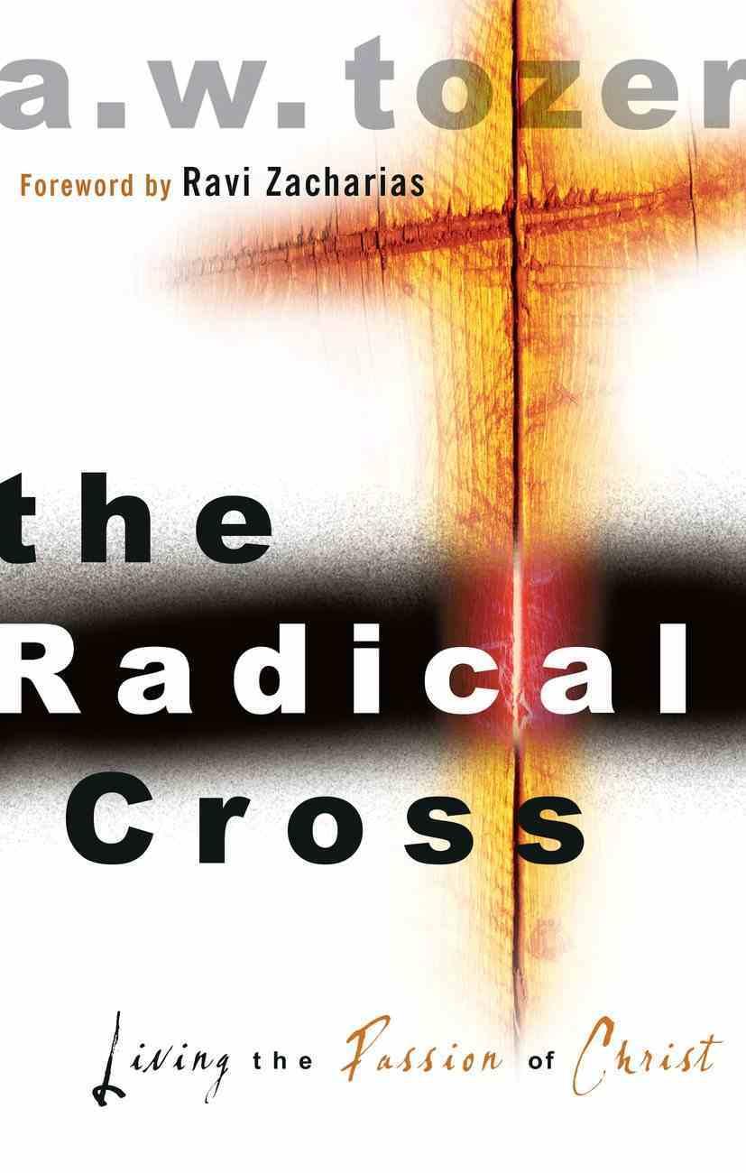 The Radical Cross (Unabridged, 4 Cds) CD
