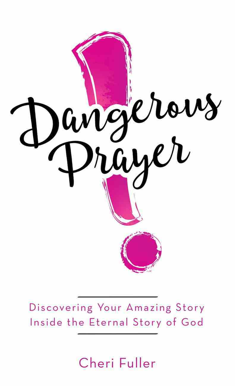 Dangerous Prayer eBook