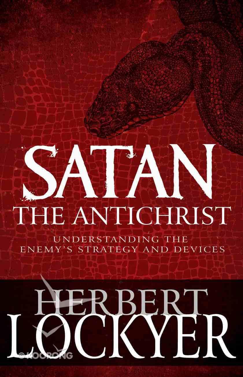 Satan the Antichrist eBook