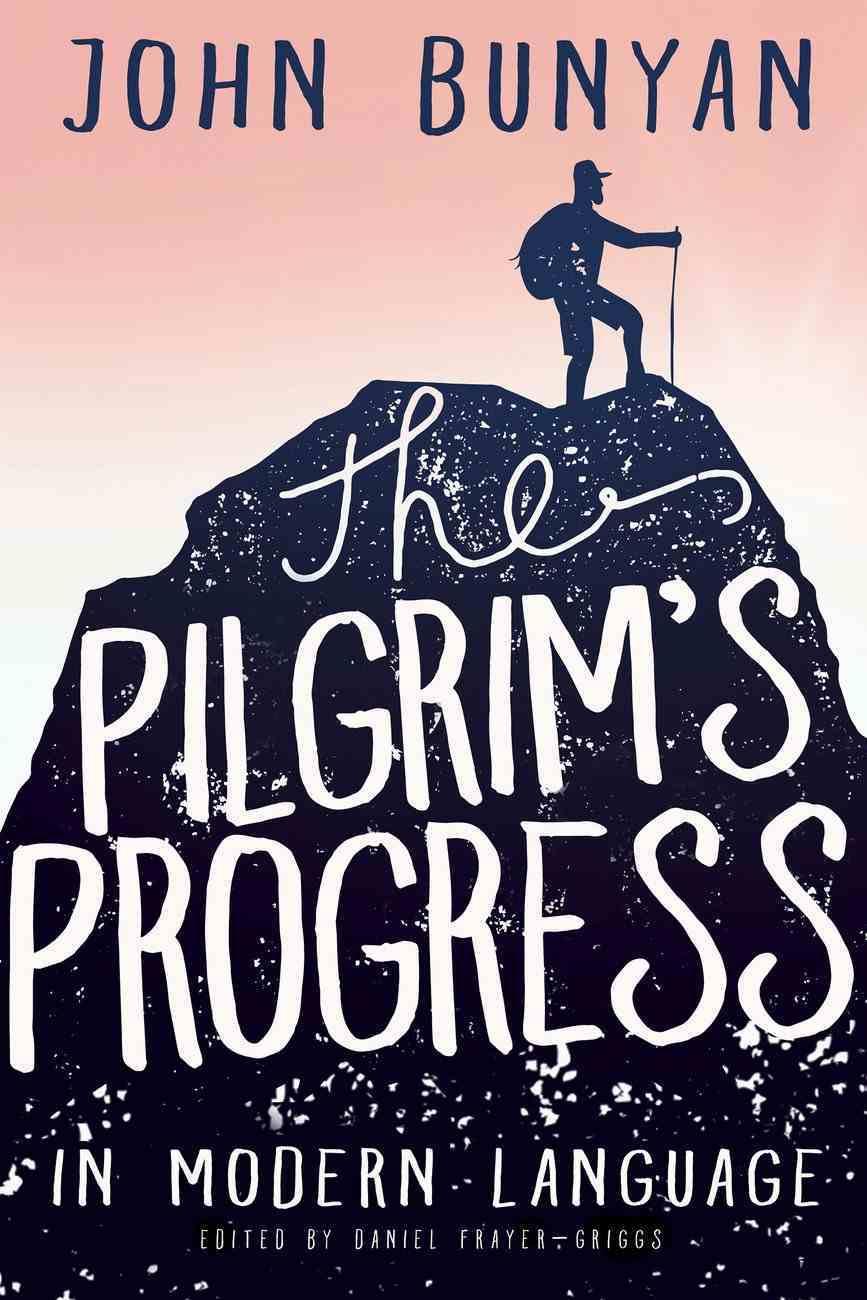 The Pilgrim's Progress in Modern Language eBook