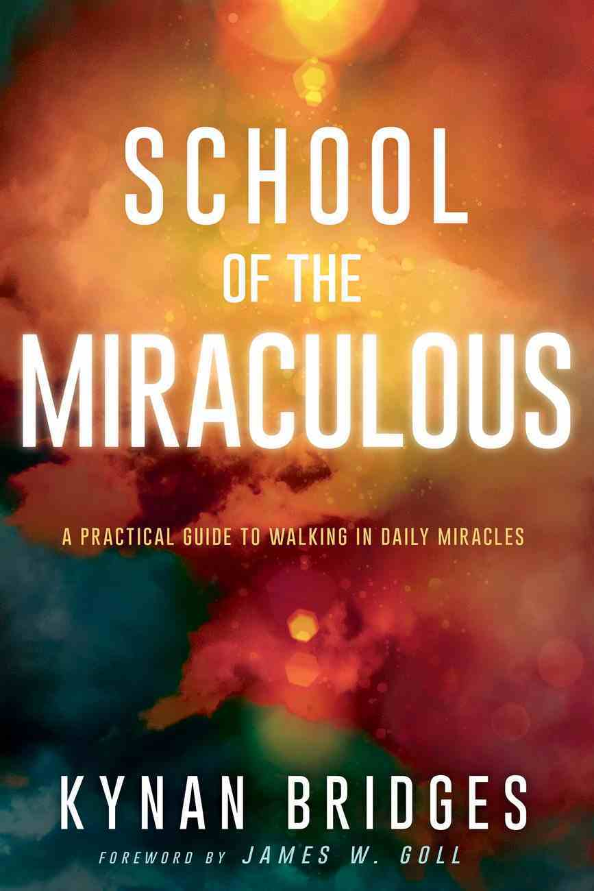 School of the Miraculous eBook