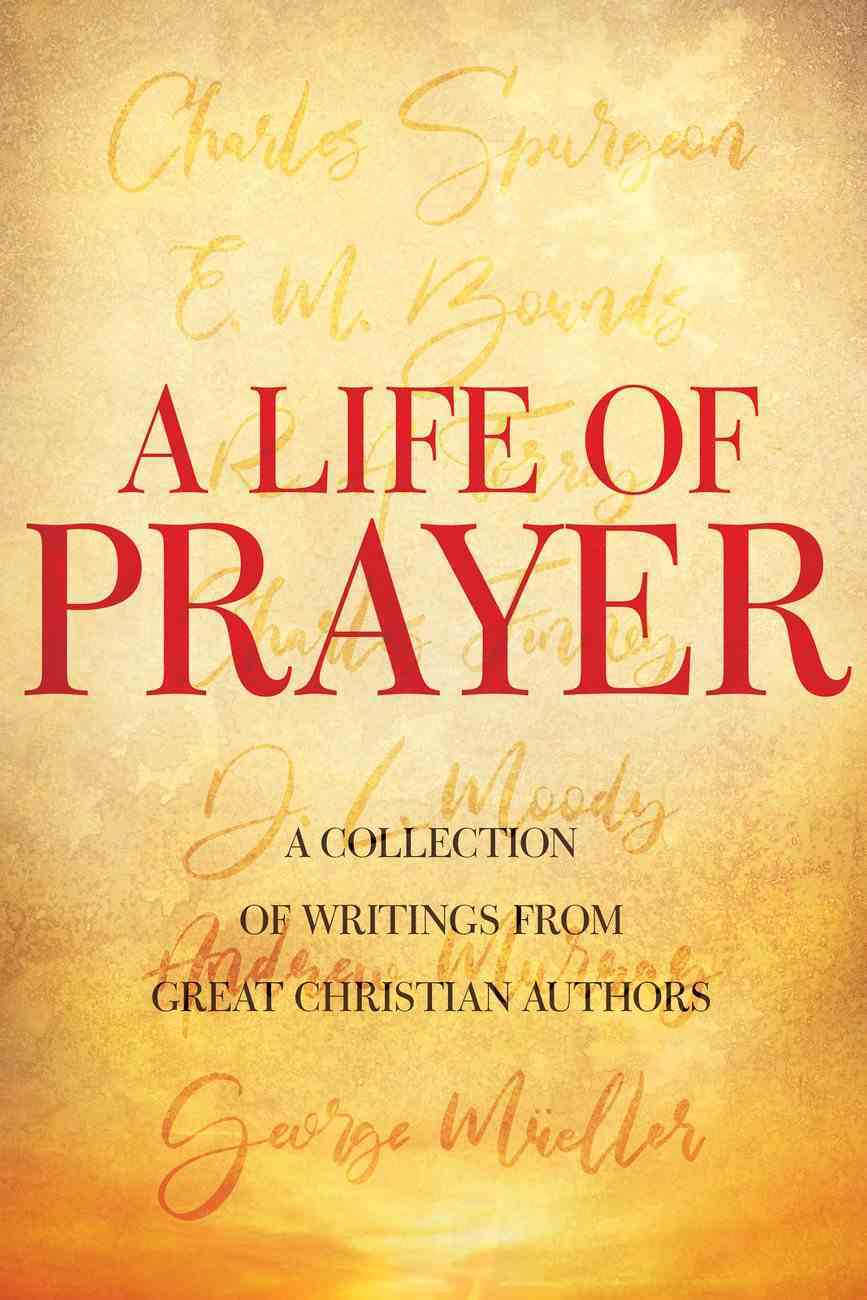 A Life of Prayer eBook