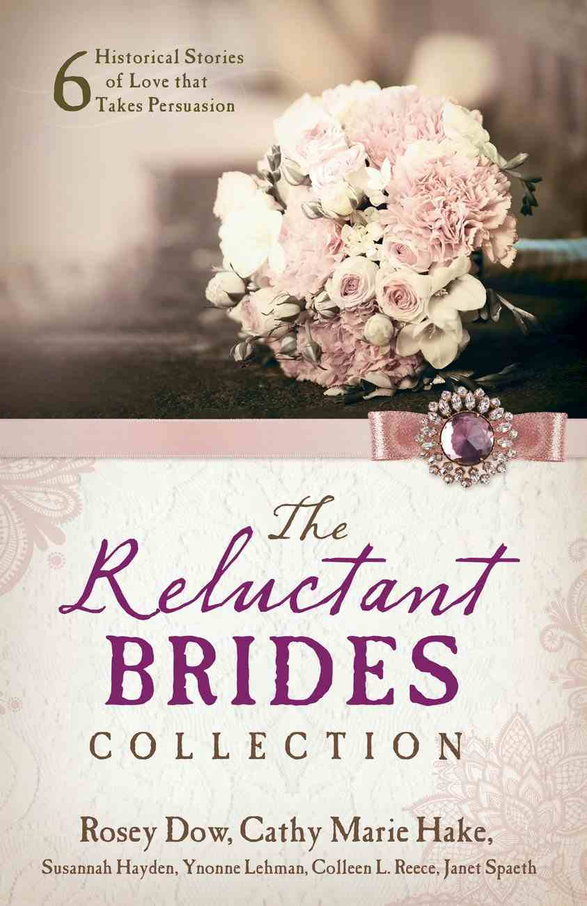 The Reluctant Brides Collection eBook