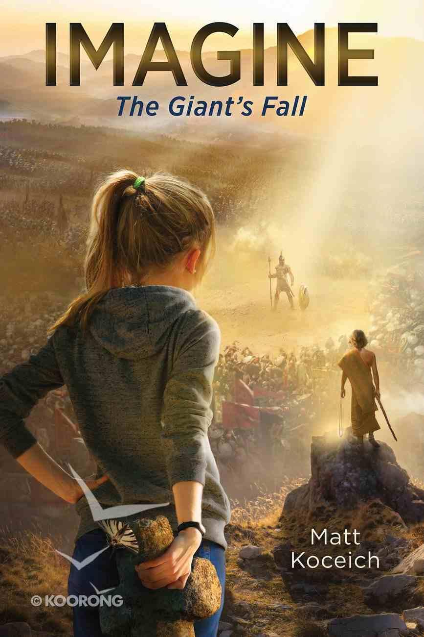 Imagine... the Giant's Fall (Imagine... Series) eBook
