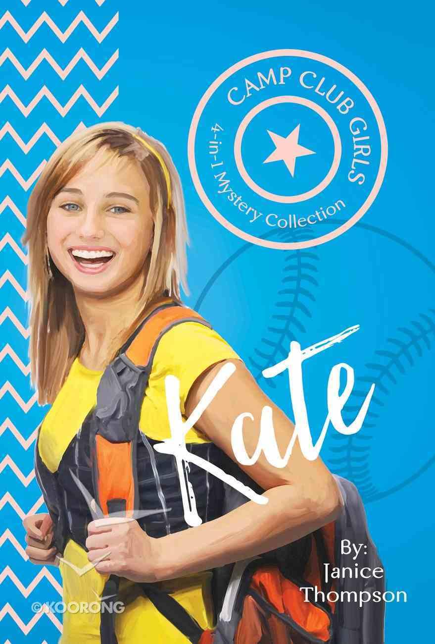 Kate (Camp Club Girls Series) eBook