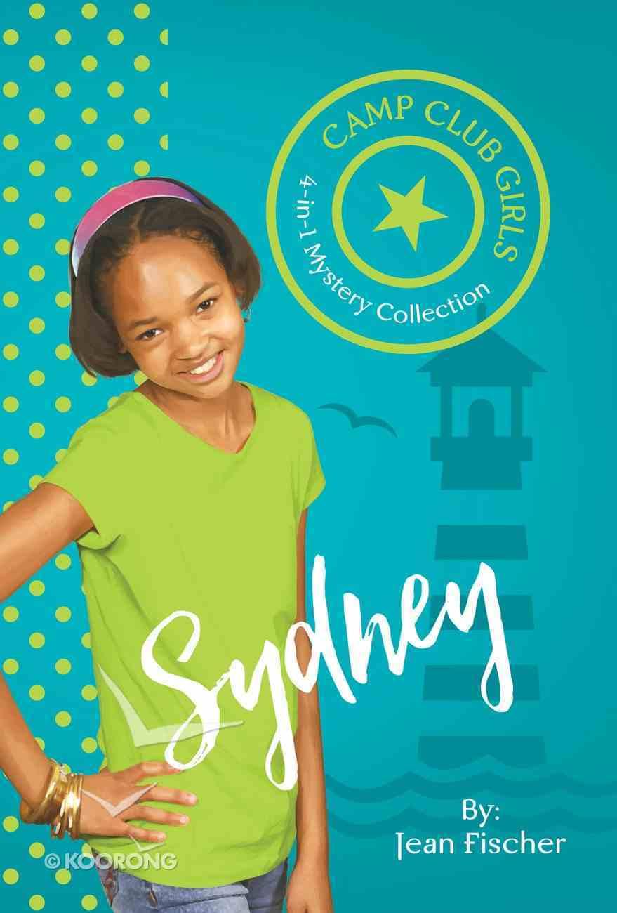 Sydney (Camp Club Girls Series) eBook