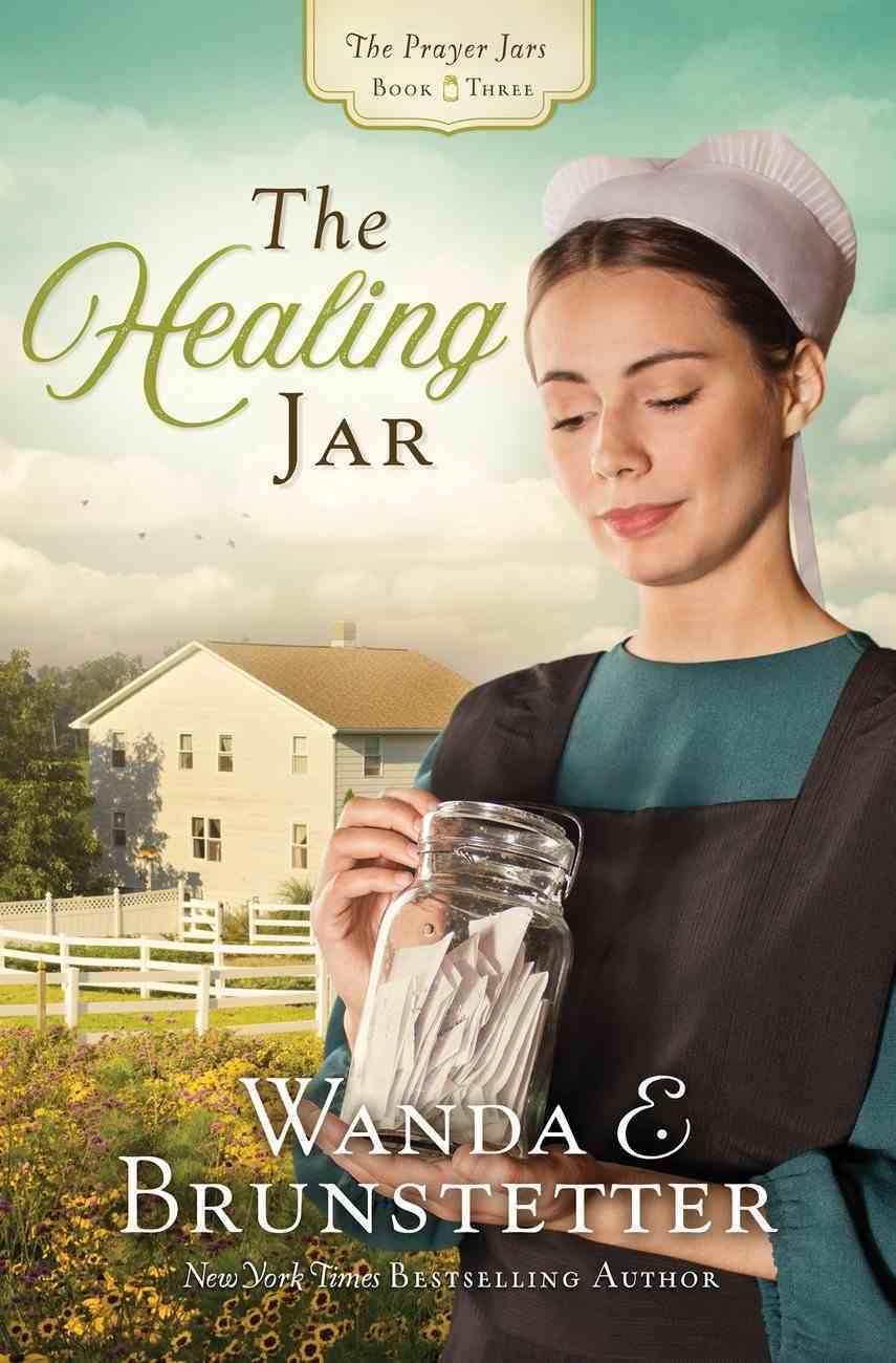 The Healing Jar (#03 in The Prayer Jars Series) eBook
