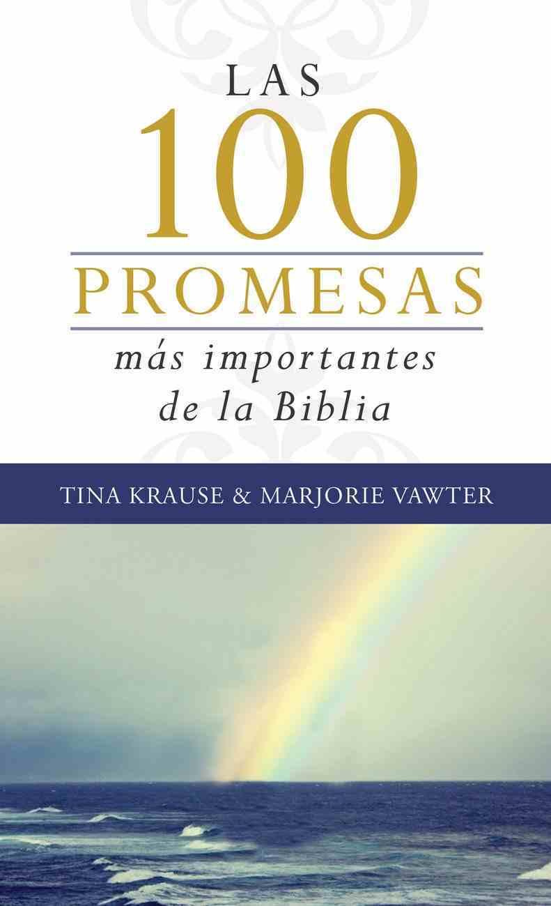 Las 100 Promesas MS Importantes De La Biblia eBook