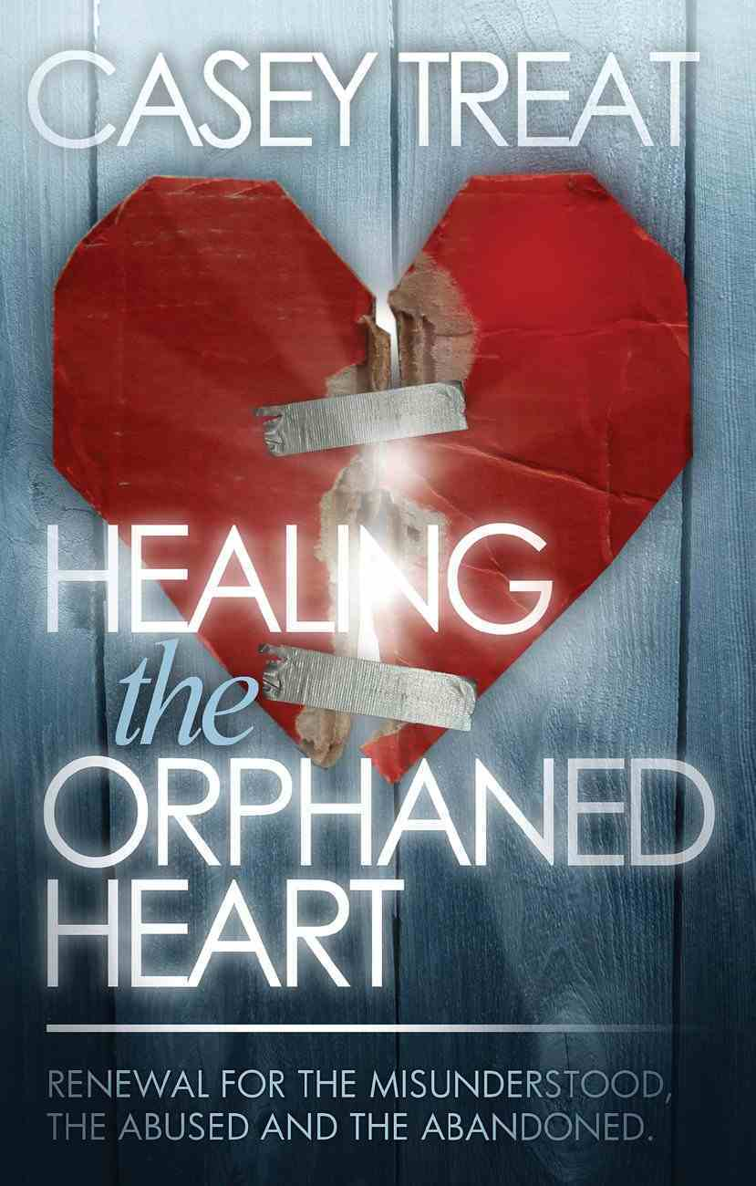 Healing the Orphaned Heart eBook