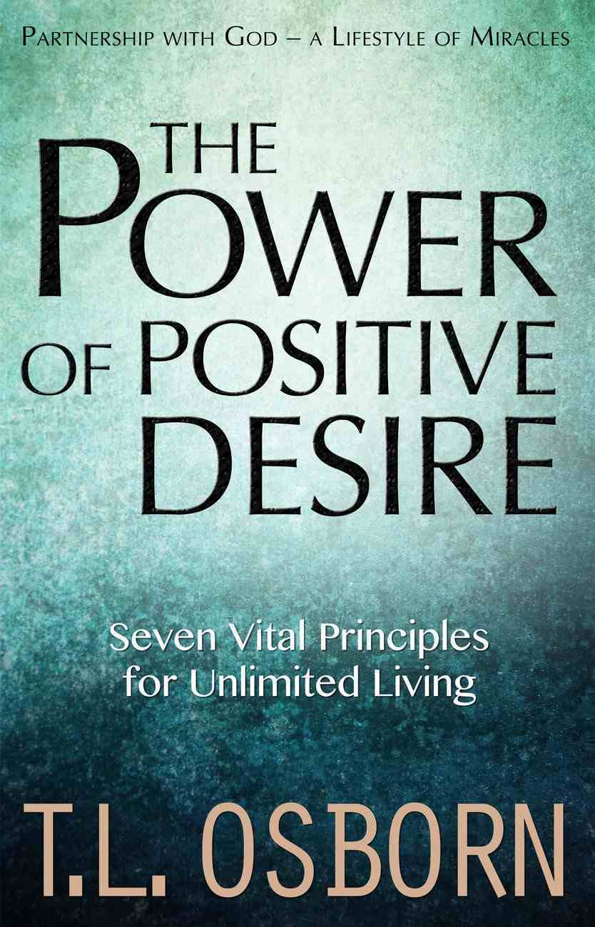 The Power of Positive Desire eBook
