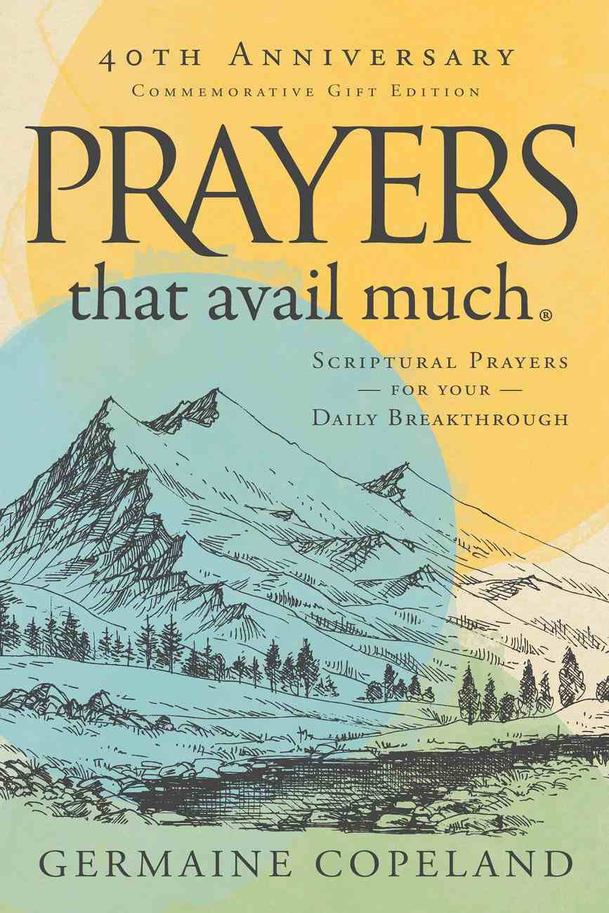 Prayers That Avail Much, 40Th Anniversary Commemorative Gift Edition eBook