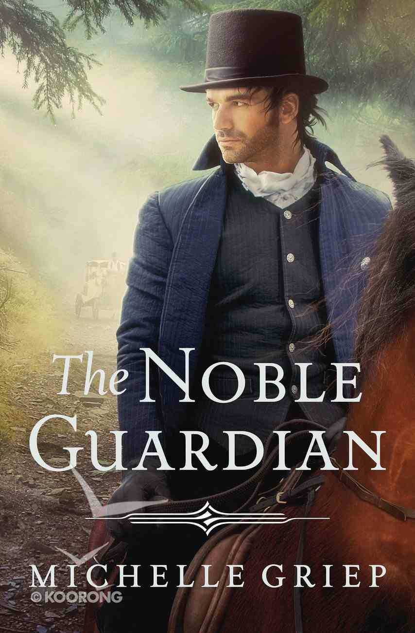 The Noble Guardian (#03 in Bow Street Runners Trilogy Series) eBook