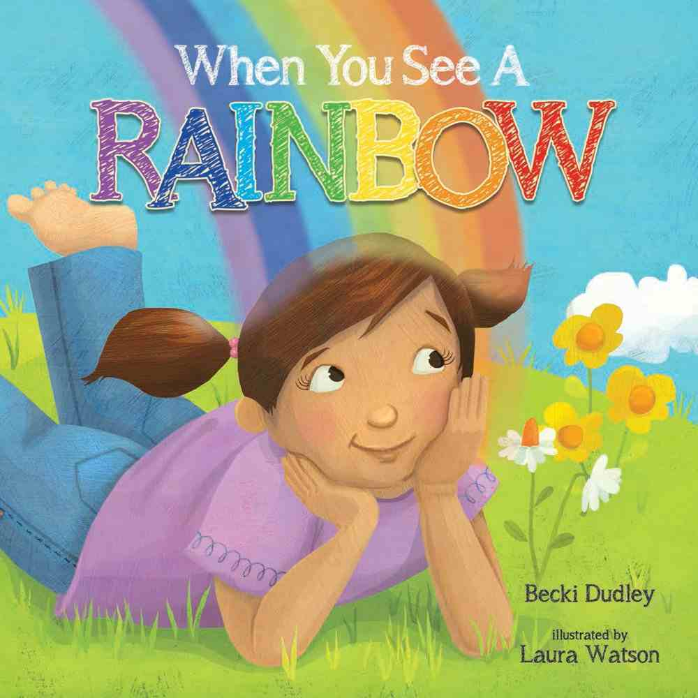 When You See a Rainbow Board Book
