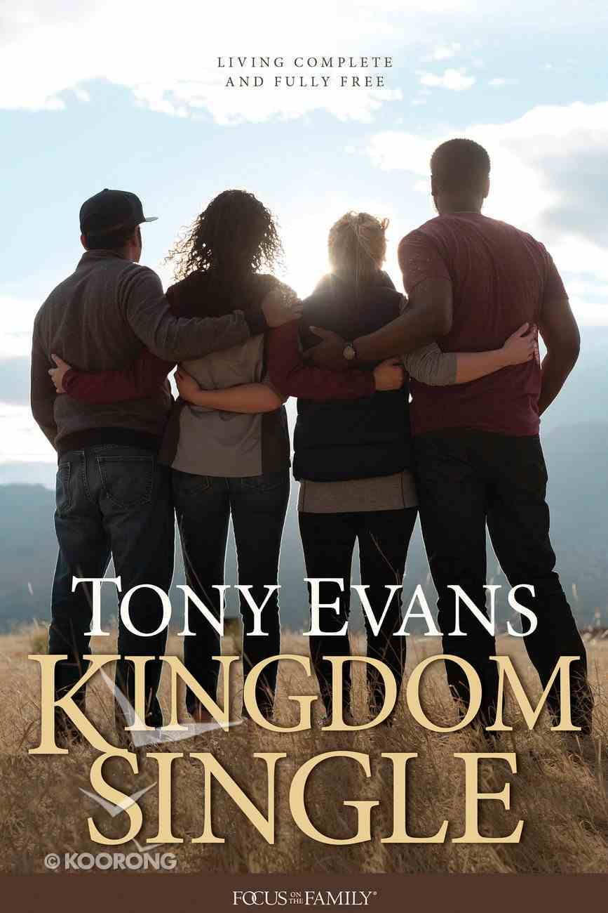 Kingdom Single: Living Complete and Fully Free eBook