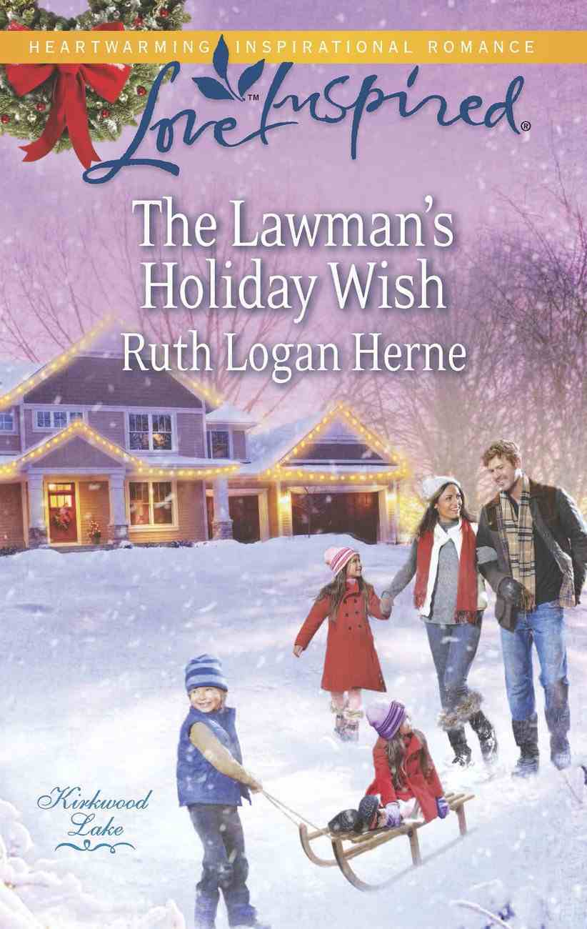 The Lawman's Holiday Wish (Love Inspired Series) eBook