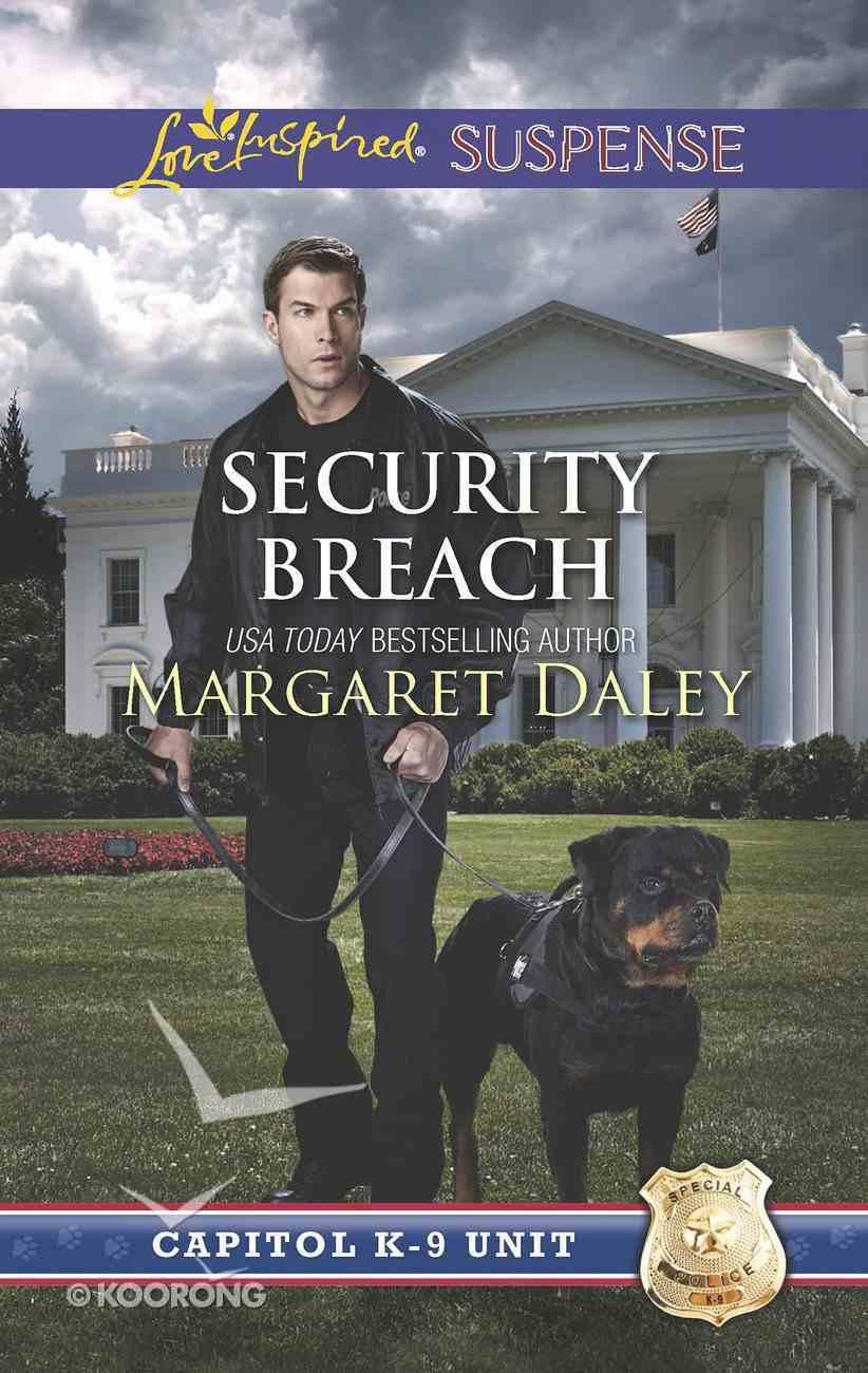 Security Breach (Capitol K-9 Unit) (Love Inspired Suspense Series) eBook