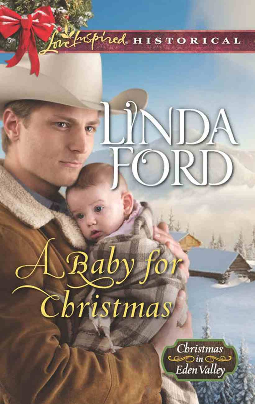 A Baby For Christmas (Love Inspired Series Historical) eBook