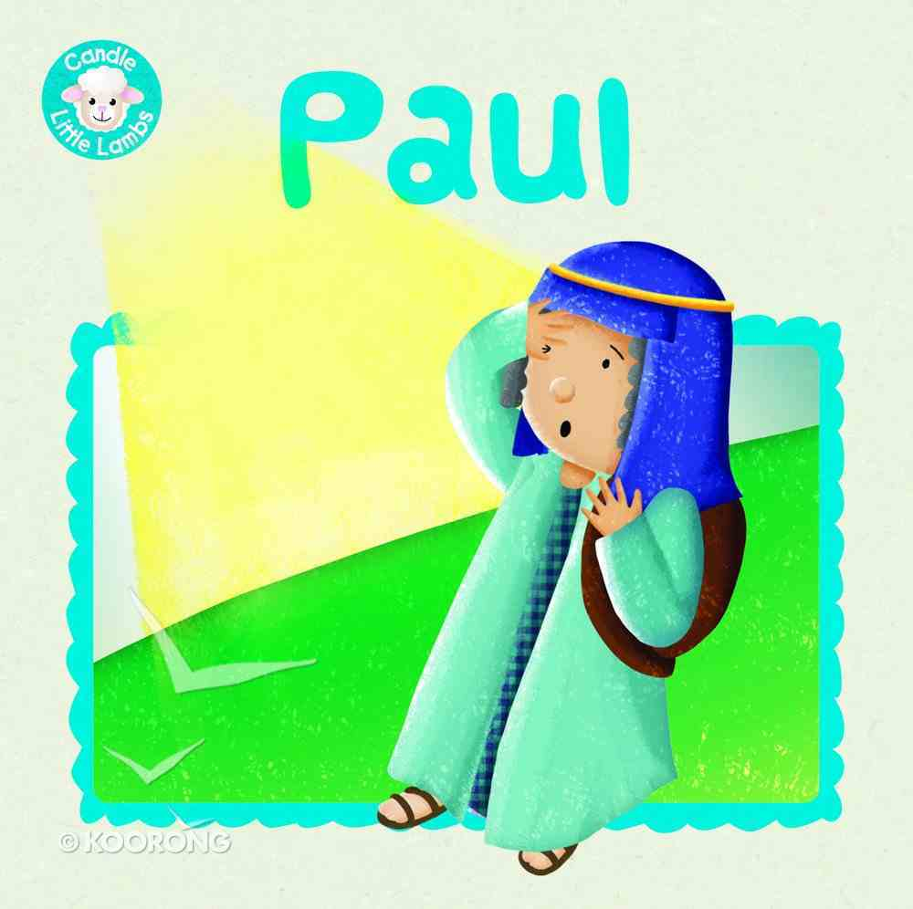 Paul (Candle Little Lamb Series) Paperback