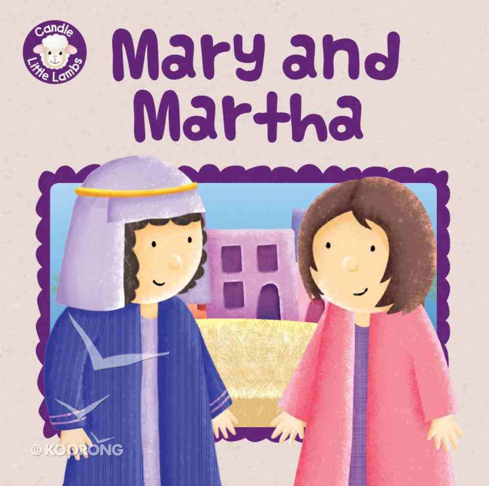 Mary and Martha (Candle Little Lamb Series) Paperback