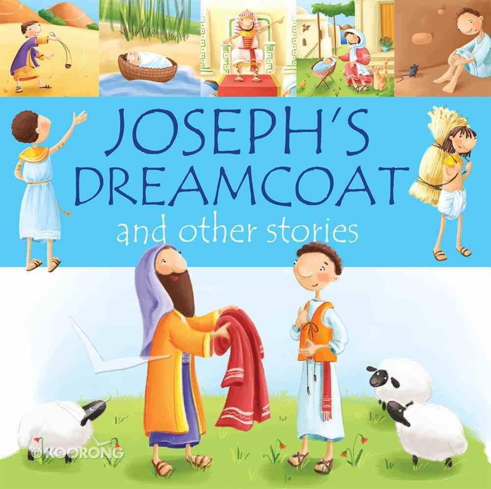 Joseph's Dream Coat and Other Stories Hardback