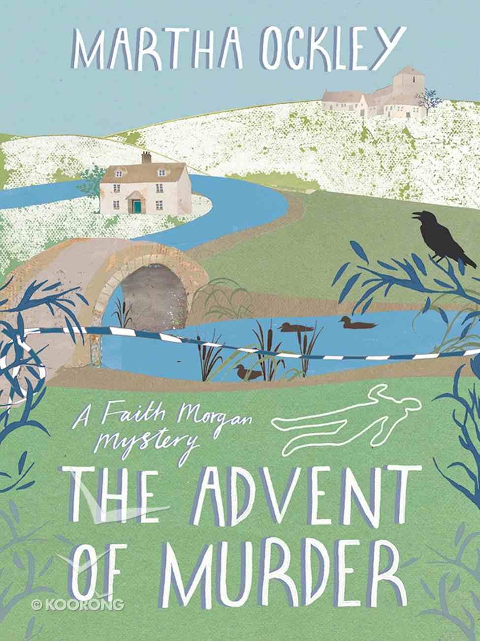 The Advent of Murder (#02 in Faith Morgan Mystery Series) eBook