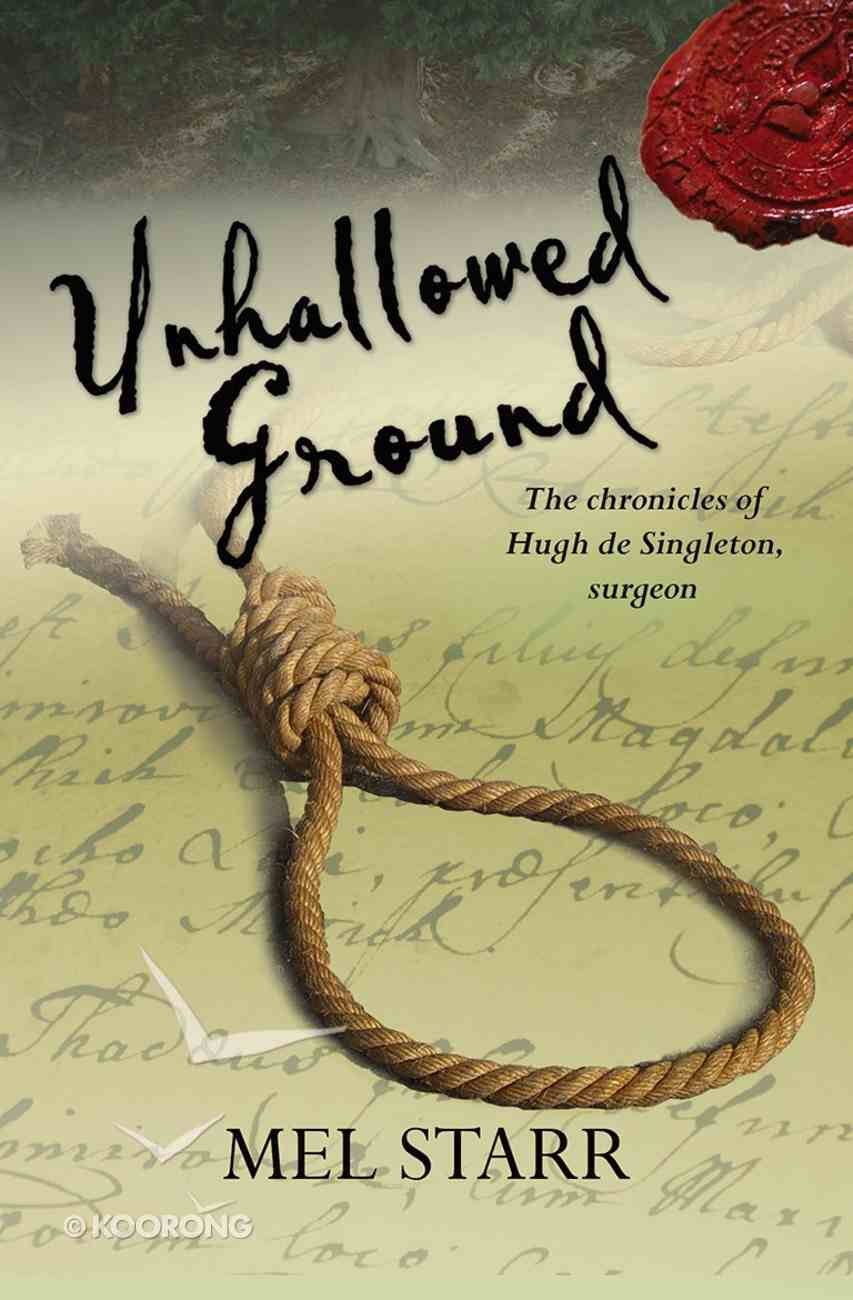 Unhallowed Ground (#04 in Hugh De Singleton Surgeon Series) Paperback