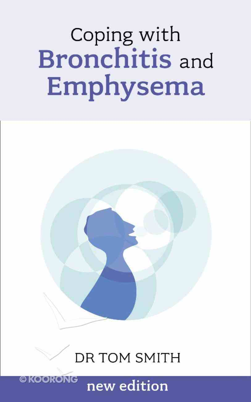 Coping With Bronchitis and Emphysema eBook