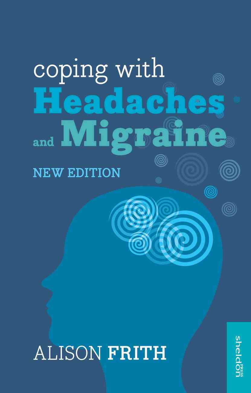 Coping With Headaches and Migraine eBook